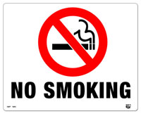 10 X 8 Flat 2 Color (NO SMOKING) Sign. Fire Red and Black on White Background. Each Corner is Rounded and has a Hole for Mounting.