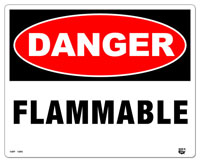 10 X 8 Flat  2 Color Danger (FLAMMABLE) Sign; Fire Red and Black on White Background. Each Corner is Rounded and has a Hole for Mounting.