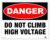 10 X 8 Flat 2 Color Danger (DO NOT CLIMB HIGH VOLTAGES) Sign. Fire Red and Black on White Background. Each Corner is Rounded and has a Hole for Mounting