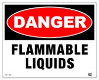 10 X 8 2 Color Flat Danger (FLAMMABLE LIQUIDS) Sign. Fire Red and Black on White background. Each Corner is Rounded and has a Hole for Mounting.