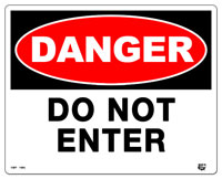 10 X 8  Flat 2 Color Danger (DO NOT ENTER) Sign. Fire Red and Black on Whiite Background. Each Corner is Rounded and has a Hole for Mounting.