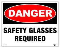 10 x 8 Flat 2 Color Danger (SAFETY GLASSES REQUIRED) Sign. Fire Red and Black on White Background. Each Corner is Rounded and has a Hole for Mounting.
