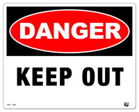 10 x 8 Flat 2 Color Danger (KEEP OUT) Sign. Fire Red and Black on White Background. Each Corner is Rounded and has a Hole for Mounting