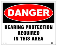 10 X 8 Flat 2 Color Danger (HEARING PROTECTION REQUIRED IN THIS AREA) Sign. Fire Red and Black on White Background. Each Corner is Rounded and has a Hole for Mounting.