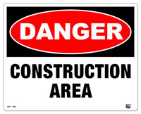 10 X 8 Flat 2 Color Danger (CONSTRUCTION AREA) Sign. Fire Red and Black on White Background. Each Corner is Rounded and has a Hole for Mounting.